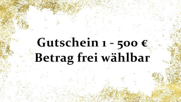Geschenkgutschein 1-500 € Betrag frei wählbar